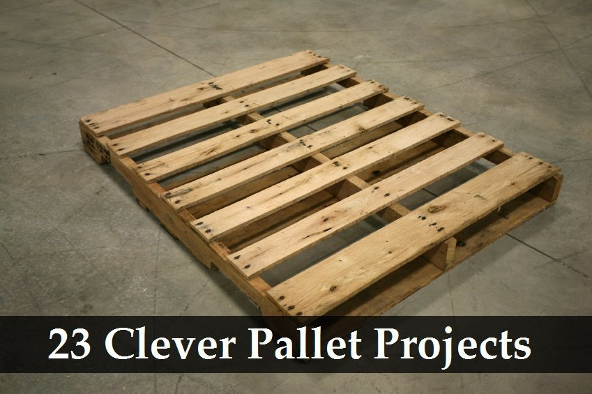 Pallet Projects 22 For Home 22 For The Garden